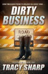 Dirty Business (The Leah Ryan Thrillers - Book Three) - Tracy Sharp