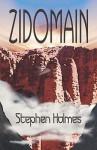 Zidomain - Stephen T. Holmes