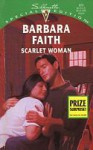 Scarlet Woman (Silhouette Special Edition, #975) - Barbara Faith