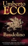 Baudolino. Roman. - Umberto Eco