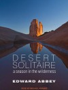 Desert Solitaire: A Season in the Wilderness - Edward Abbey, Michael Kramer