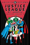 Justice League of America Archives: Vol. 8 - Gardner F. Fox, Dennis O'Neil, Mike Sekowsky, Sid Greene, Dick Dillin, George Roussos, Neal Adams