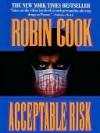 Acceptable Risk - Robin Cook