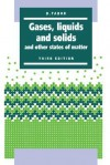 Gases, Liquids and Solids: And Other States of Matter - David Tabor