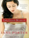 The Good Woman - Jane Porter, Justine Eyre