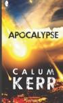 Apocalypse - Calum Kerr