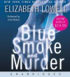 Blue Smoke and Murder Low Price CD: Blue Smoke and Murder Low Price CD - Elizabeth Lowell, Carol Monda