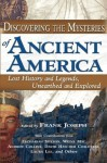 Discovering the Mysteries of Ancient America - Frank Joseph