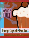 Fudge Cupcake Murder - Joanne Fluke, Suzanne Toren