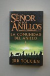 The Fellowship of the Ring Comunidad de Los Anillos - J.R.R. Tolkien