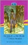 Dr. Jekyll And Mr. Hyde And Other Stories (Oxford Progressive English Readers) - Robert Louis Stevenson