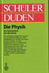(Duden) Schülerduden, Die Physik - Dudenredaktion, Klaus Bethge, Karl-Heinz Ahlheim