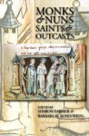 Monks & Nuns, Saints & Outcasts: Religion in Medieval Society: Essays in Honor of Lester K. Little - Sharon A. Farmer, Barbara H. Rosenwein