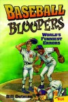 Baseball Bloopers - Bill Gutman