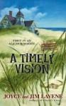 A Timely Vision (A Missing Pieces Mystery) - Joyce Lavene, Jim Lavene