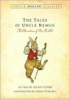 Tales of Uncle Remus (Puffin Modern Classics): The Adventures of Brer Rabbit - Julius Lester, Jerry Pinkney