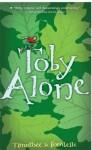 Toby Alone - Timothée de Fombelle, Francois Place