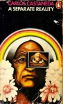 A Separate Reality - Carlos Castaneda