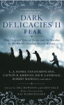 Dark Delicacies II (Dark Delecacies, #2) - Del Howison, Jeff Gelb, Ray Harryhausen, Barbara Hambly