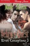 Sehru's Quest [Elven Conceptions 3] (Siren Publishing Menage Amour ManLove) - Jade Astor
