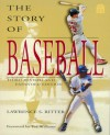 The Story Of Baseball - Lawrence S. Ritter
