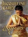 Naamah's Curse (Moirin Trilogy, #2) - Jacqueline Carey, Anne Flosnik