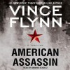 American Assassin (Audio) - Vince Flynn, Armand Schultz