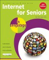 Internet for Seniors in Easy Steps: Windows 7 Edition - Michael Price, Sue Price