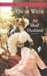 An Ideal Husband (Unabridged) - Oscar Wilde