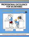 Professional Excellence For Secretaries - Marilyn Manning, Carolyn N. Barnes