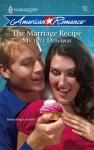 The Marriage Recipe (Harlequin American Romance, #1207) - Michele Dunaway