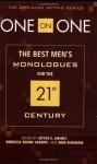 One on One: The Best Men's Monologues for the 21st Century - Joyce E. Henry, Kerri Kochanski