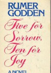 Five For Sorrow, Ten For Joy A Novel - Rumer Godden