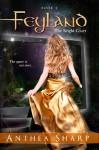 Feyland: The Bright Court (Feyland Trilogy Book 2) - Anthea Sharp