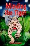Minding the Tiger (The Spirit Dragon Volume 2) - Kerry Morgan