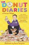 The Donut Diaries of Dermot Milligan - Anthony McGowan, David Tazzyman