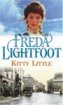 Kitty Little - Freda Lightfoot