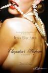 Cleopatra's Perfume - Jina Bacarr