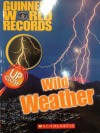 Guinness World Records, Up Close Wild Weather - Kris Hirschmann