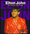 Elton John: 25 Years in the Charts - John Tobler