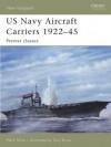 US Navy Aircraft Carriers 1922-45: Prewar Classes (New Vanguard) - Mark Stille, Tony Bryan