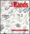 Ways of Drawing Hands: A Guide to Expanding Your Visual Awareness - Victor G. Ambrus