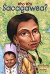 Who Was Sacagawea? - Judith Bloom Fradin, Nancy Harrison, Val Paul Taylor