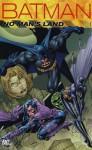 Batman: The Complete No Man's Land #1 - Greg Rucka, Bob Gale
