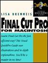 Final Cut Pro for Macintosh - Lisa Brenneis