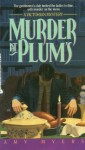 Murder At Plums - Amy Myers