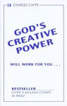 God's Creative Power® Will Work For You - Charles Capps