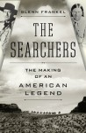 The Searchers - Glenn Frankel