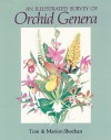 An Illustrated Survey of Orchid Genera - Tom Sheehan, Marion Sheehan