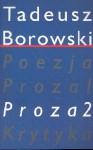 Pisma T III Proza II - Tadeusz Borowski